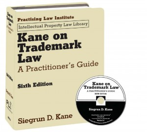 Kane on Trademark Law - 6th Edition