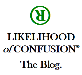 Ron Coleman's LIKELIHOOD OF CONFUSION® Blog