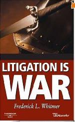 Litigation is War