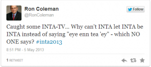 Oops, wrong hashtag -- was supposed to be #inta2013